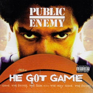 He Got Game – Public Enemy