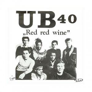 Red Red Wine - UB 40
