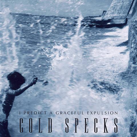 Cold Specks - I Predict A Graceful Expulsion
