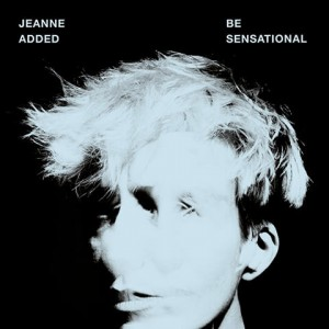 Jeanne Added - Be Sensational