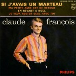 Claude François - Si J'avais Un Marteau