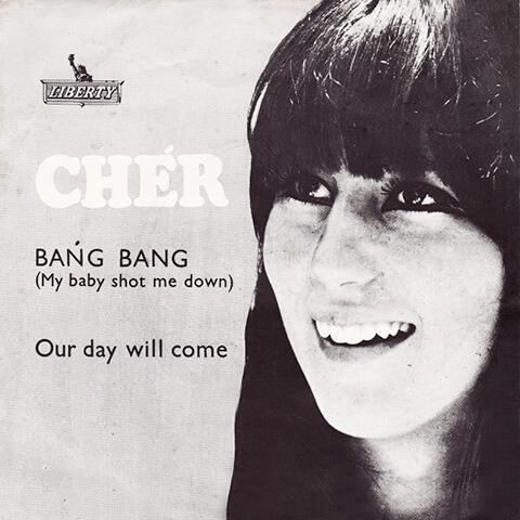 Cher - Bang Bang My Baby Shot Me Down