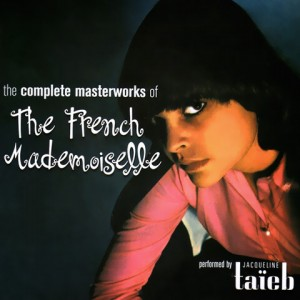 Jacqueline Taïeb - The French Mademoiselle