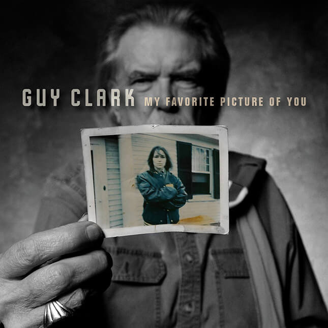 My Favorite Picture Of You - Guy Clark