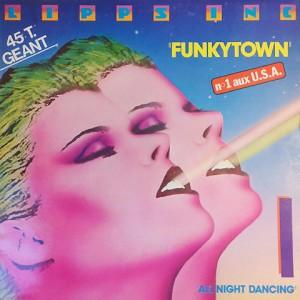 Funkytown - Lipss Inc