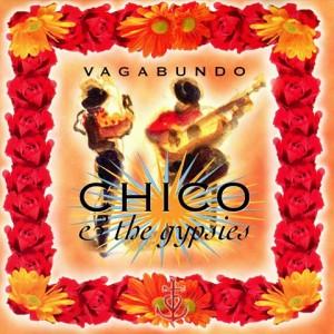 Chico and the Gypsies - Vagabundo