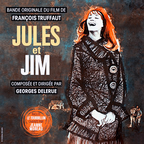 Jules et Jim - Le Tourbillon de la Vie - Jeanne Moreau