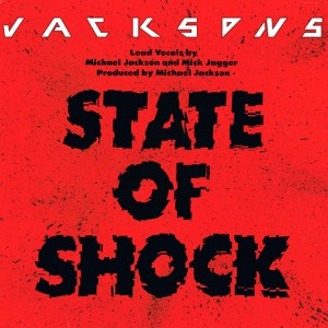 State Of Shock – The Jacksons et Mick Jagger