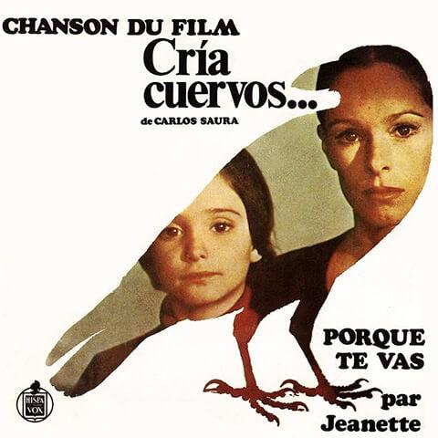 Cria Cuervos - Porque Te Vas - Jeannette