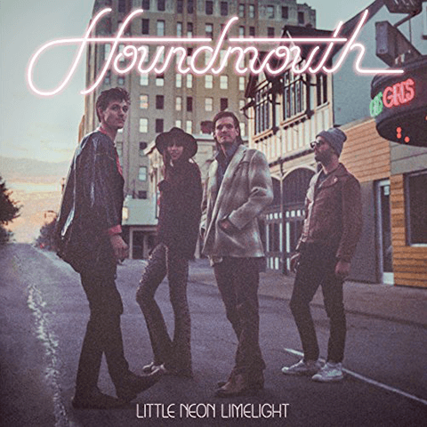 Little Neon Limelight - Houndmouth