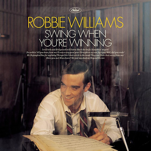 Robbie Williams - Swing When You Are Winning