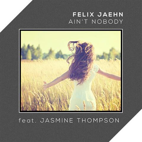 Ain't Nobody - Felix Jaehn