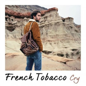Cry - French Tobacco