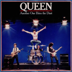 Another One Bites The Dust – Queen