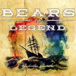 Bears Of Legend - Ghostwritter-Chronicles