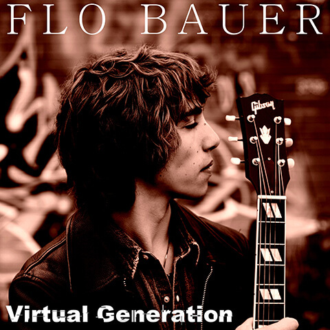 Flo Bauer - Virtual Generation