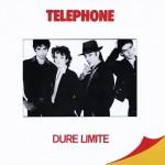 Dure Limite - Téléphone