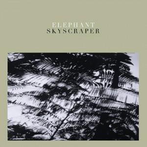 Skyscraper - Elephant