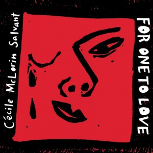 For One To Love - Cecile McLorin Salvant