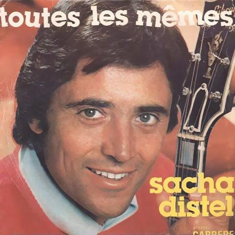 Toutes Les Mêmes - Sacha Distel