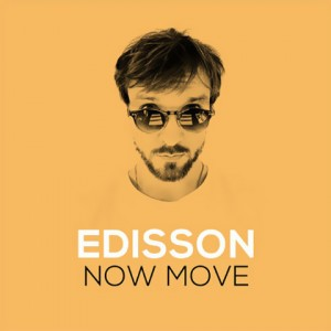 Now Move - Edisson