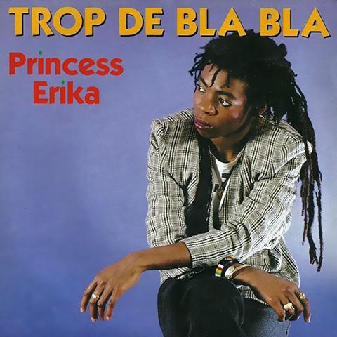 Trop De Bla Bla - Princess Erika