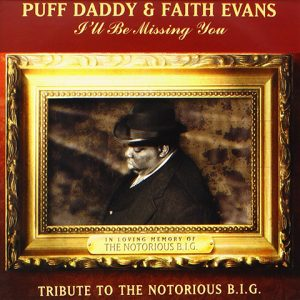 I'll Be Missing You - Puff Daddy - Faith Evans