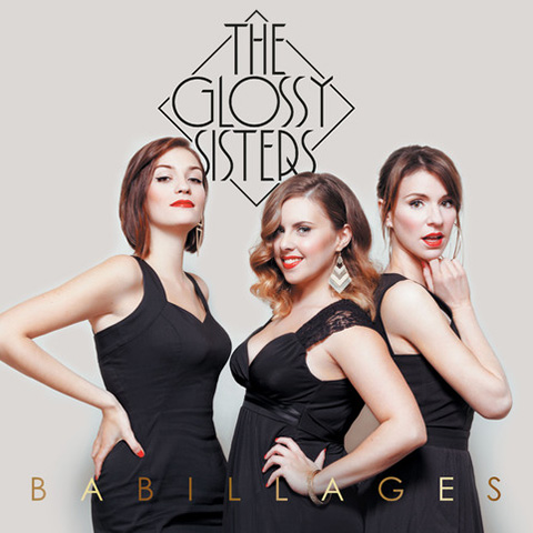 The Glossy Sisters - Babillages