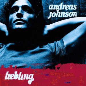 Andreas Johnson - Liebling