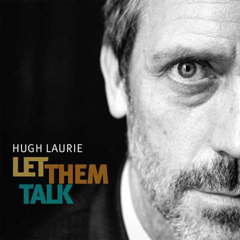 Let Them Talk - Hugh Laurie
