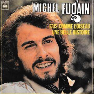 Michel Fuguain - Fais Comme L'Oiseau