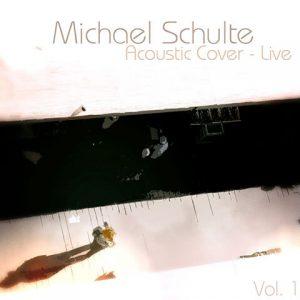 Acoustic Covers - Michael Schulte