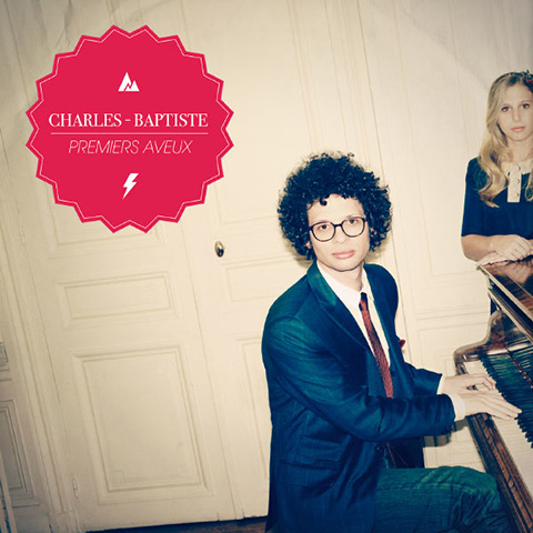 Charles-Baptiste - Premiers Aveux