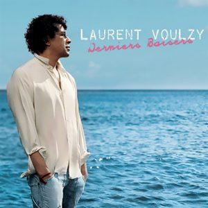 Derniers Baisers – Laurent Voulzy
