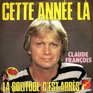 Cette année là - Claude François