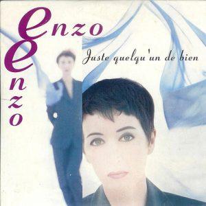 Enzo Enzo - Juste Quelqu'un De Bien