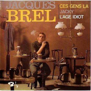 Ces Gens-La - Jacques Brel