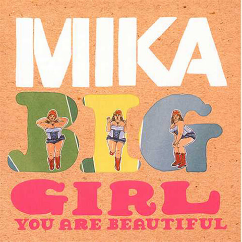 Mika - Big Girl You Are Beautiful