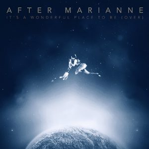After Marianne - It's A Wonderful Place To Be Over Light
