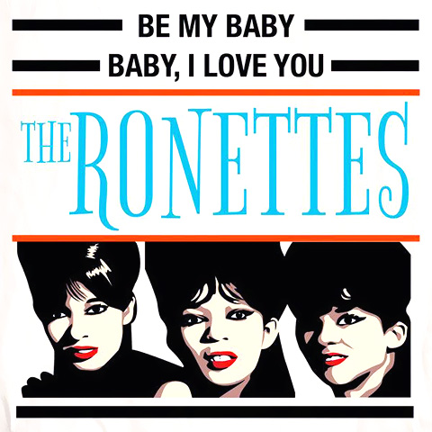 Baby I Love You - The Ronettes