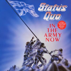 In The Army Now -Status Quo
