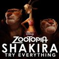 Zootopie - Shakira - Try Everything