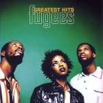 Fugees - Best Of