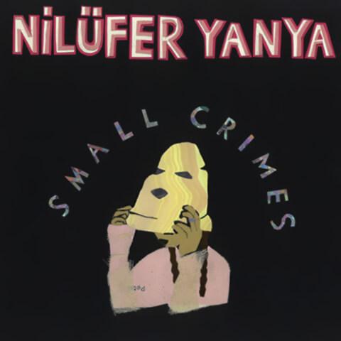 Small Crimes de Nilüfer Yanya