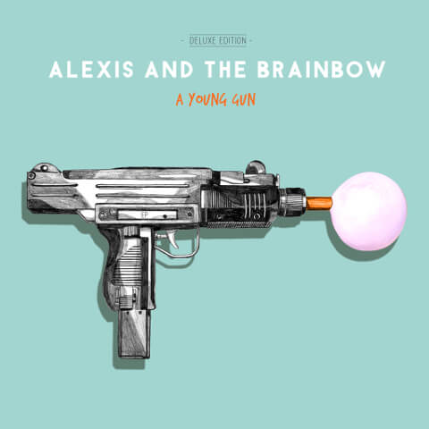Alexis And The Brainbow - A Young Gun