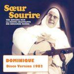 Soeur Sourire - Dominique, nique, nique