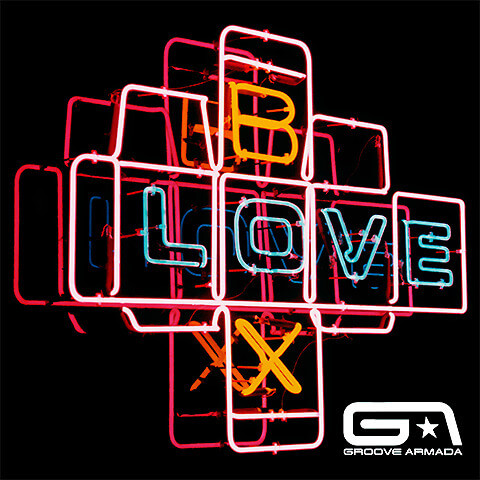 Lovebox - Groove Armada