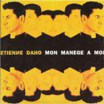 Etienne Daho - Mon Manège A Moi