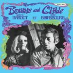 Bonnie And Clyde - Serge Gainsbourg et Brigitte Bardot