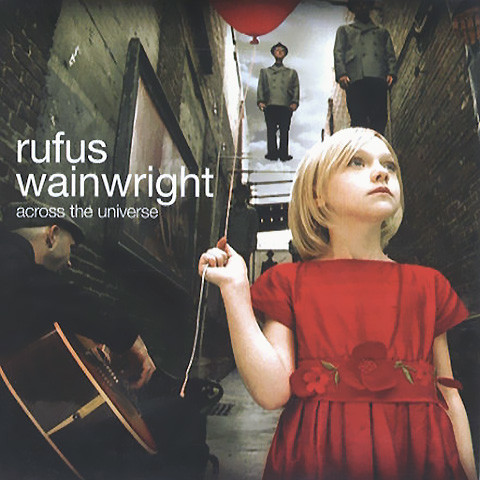 Across The Universe - Rufus Wainwright